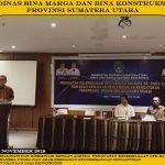 kegiatan Sosialisasi dan Diseminasi dengan agenda  Penguatan Kelembagaan OPD Kab/ Kota Se – Prov. Sumatera Utara Dan Arah Kebijakan Pengembangan Pengaturan Perundang-Undangan Jasa Konstruksi