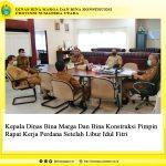 Kepala Dinas Bina Marga Dan Bina Konstruksi Pimpin Rapat Kerja Perdana Setelah Libur Idul Fitri