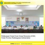 Pelaksanaan Forum Focus Group Discussion (FGD) Untuk Prioritas Pembangunan Insfrastruktur