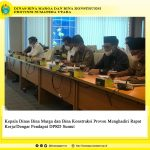 Kepala Dinas Bina Marga dan Bina Konstruksi Provsu Menghadiri Rapat Kerja/Dengar Pendapat DPRD Sumut